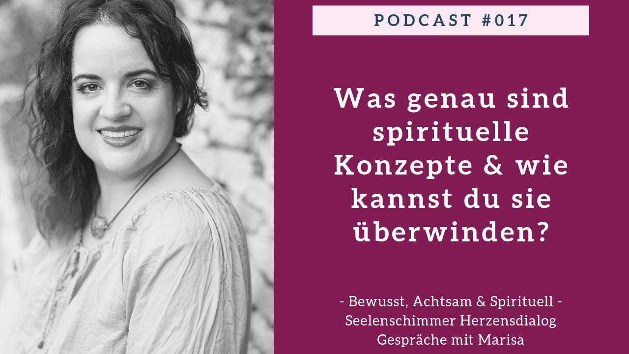 Seelenschimmer Podcast - Spirituelle Konzepte