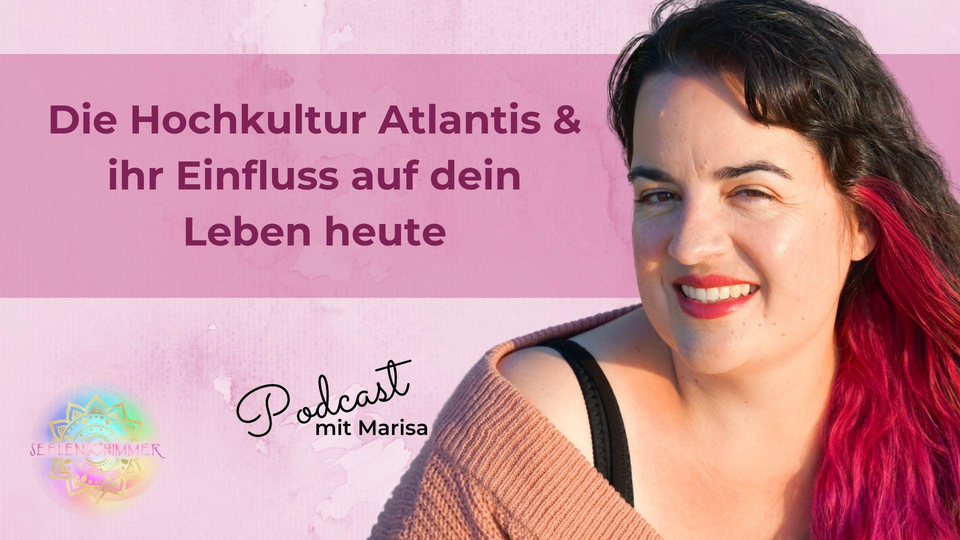 Seelenschimmer, Die Hochkultur Atlantis und ihr Einfluss auf dein Leben heute