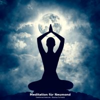 Meditation für Neumond