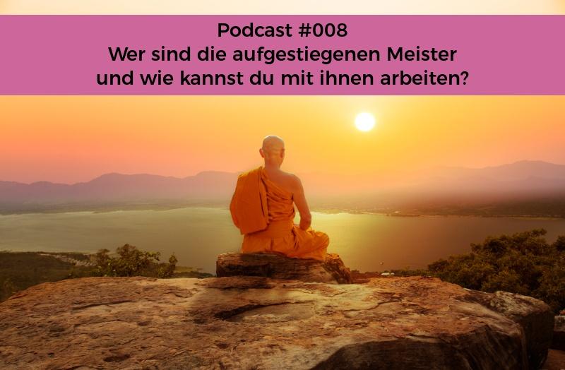 Seelenschimmer, aufgestiegene Meister, Podcast