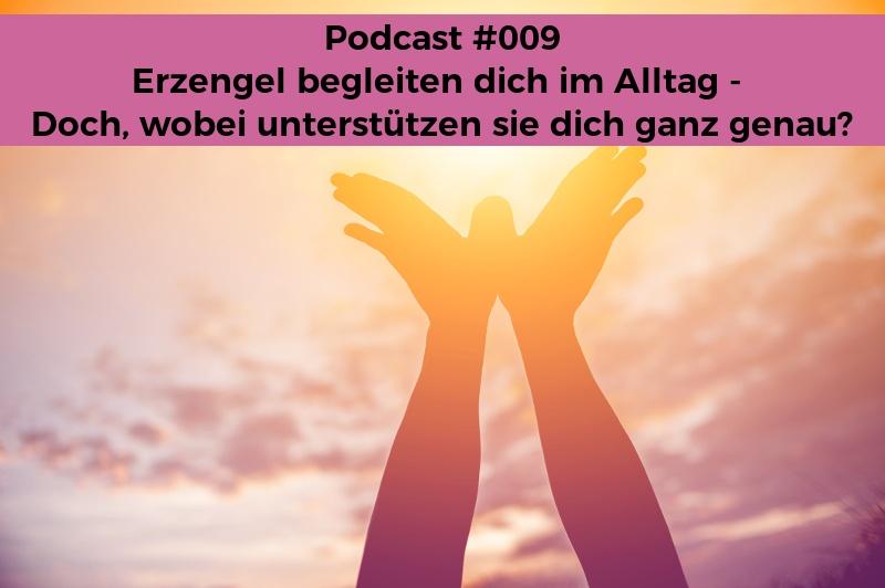 Seelenschimmer, Podcast, Erzengel